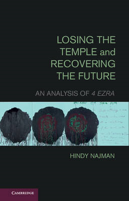 Losing the Temple and Recovering the Future (BOK)