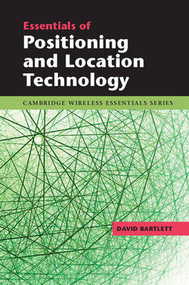 Essentials of Positioning and Location Technology (BOK)