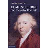 Edmund Burke and the Art of Rhetoric (BOK)