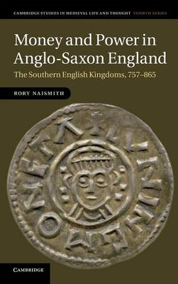 Money and Power in Anglo-Saxon England (BOK)