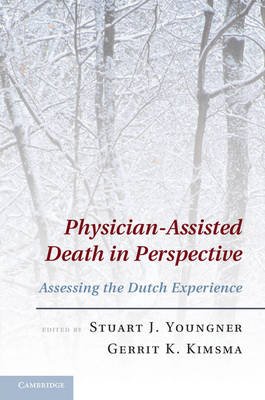Physician-assisted Death in Perspective: Assessing the Dutch Experience (BOK)