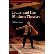 Irony and the Modern Theatre (BOK)