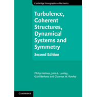 Turbulence, Coherent Structures, Dynamical Systems and Symmetry (BOK)
