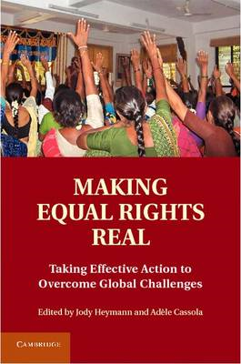 Making Equal Rights Real: Taking Effective Action to Overcome Global Challenges (BOK)