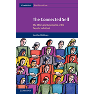 The Connected Self: The Ethics and Governance of the Genetic Individual (BOK)