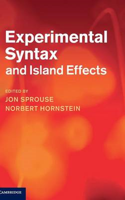 Experimental Syntax and Island Effects (BOK)