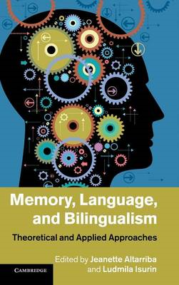 Memory, Language, and Bilingualism (BOK)