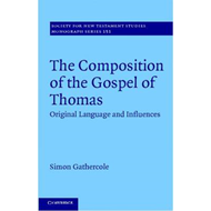 The Composition of the Gospel of Thomas: Original Language and Influences (BOK)