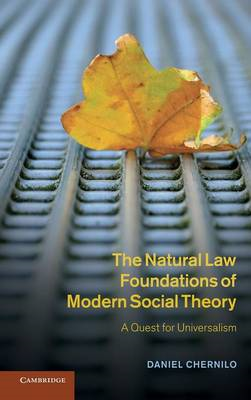 The Natural Law Foundations of Modern Social Theory: A Quest for Universalism (BOK)