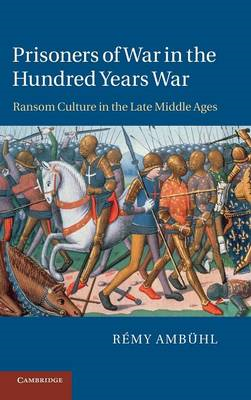Prisoners of War in the Hundred Years War (BOK)