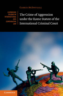 Crime of Aggression Under the Rome Statute of the Internatio