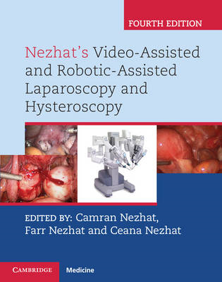 Nezhat's Video-Assisted and Robotic-Assisted Laparoscopy and (BOK)