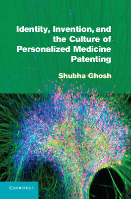 Identity, Invention, and the Culture of Personalized Medicin (BOK)