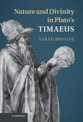 Nature and Divinity in Plato's Timaeus (BOK)
