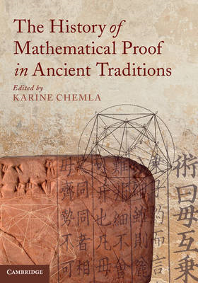 The History of Mathematical Proof in Ancient Traditions (BOK)
