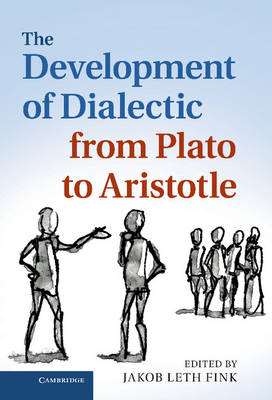Development of Dialectic from Plato to Aristotle (BOK)