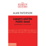 Lawyers and the Public Good: Democracy in Action? (BOK)