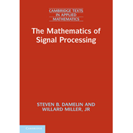 The Mathematics of Signal Processing (BOK)
