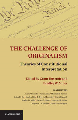 The Challenge of Originalism: Theories of Constitutional Interpretation (BOK)