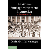 The Woman Suffrage Movement in America: A Reassessment (BOK)