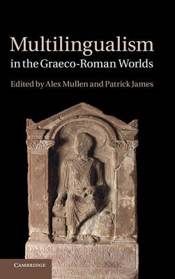 Multilingualism in the Graeco-Roman Worlds (BOK)