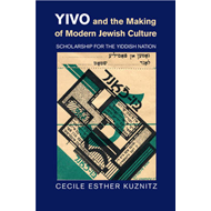 YIVO and the Making of Modern Jewish Culture (BOK)