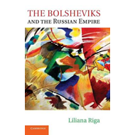 Bolsheviks and the Russian Empire (BOK)