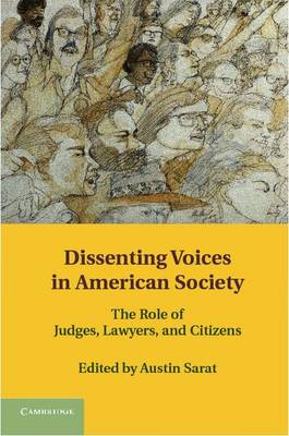 Dissenting Voices in American Society: The Role of Judges, Lawyers, and Citizens (BOK)