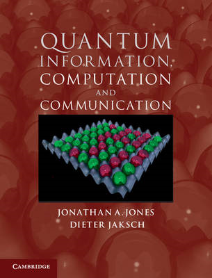 Quantum Information, Computation and Communication (BOK)