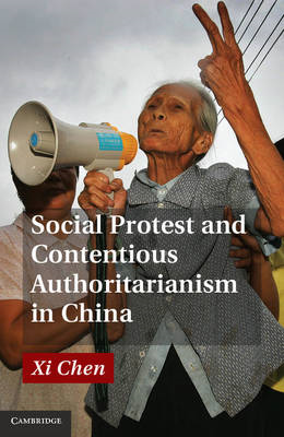 Social Protest and Contentious Authoritarianism in China (BOK)