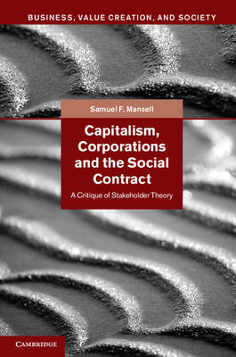 Capitalism, Corporations and the Social Contract: A Critique of Stakeholder Theory (BOK)