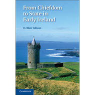 From Chiefdom to State in Early Ireland (BOK)