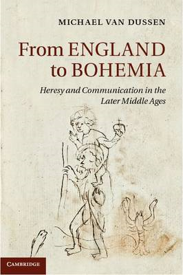 From England to Bohemia: Heresy and Communication in the Later Middle Ages (BOK)