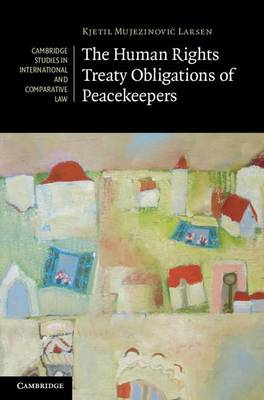 The Human Rights Treaty Obligations of Peacekeepers (BOK)