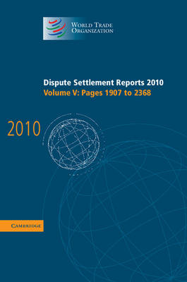 Dispute Settlement Reports 2010: Volume 5, Pages 1907-2368 (BOK)