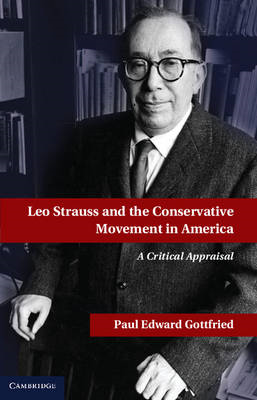 Leo Strauss and the Conservative Movement in America (BOK)