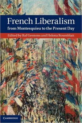 French Liberalism from Montesquieu to the Present Day (BOK)
