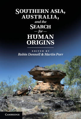 Southern Asia, Australia, and the Search for Human Origins (BOK)