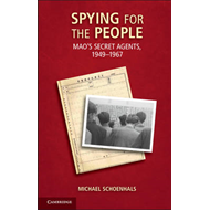 Spying for the People: Mao's Secret Agents, 1949-1967 (BOK)