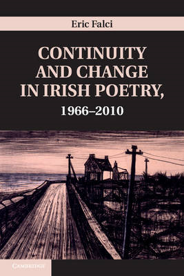 Continuity and Change in Irish Poetry, 1966-2010 (BOK)