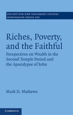 Riches, Poverty, and the Faithful (BOK)