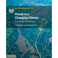 Floods in a Changing Climate: Hydrologic Modeling (BOK)