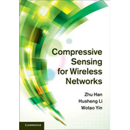 Compressive Sensing for Wireless Networks (BOK)