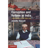 Corruption and Reform in India: Public Services in the Digital Age (BOK)