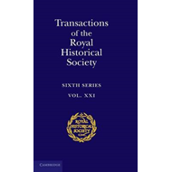 Transactions of the Royal Historical Society: Volume 21 (BOK)