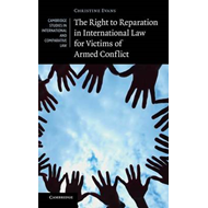 Right to Reparation in International Law for Victims of Arme (BOK)