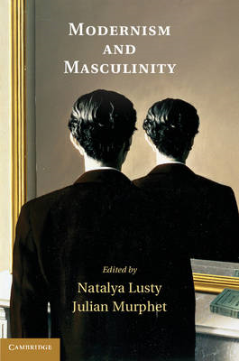 Modernism and Masculinity (BOK)