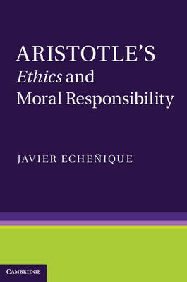Aristotle's Ethics and Moral Responsibility (BOK)