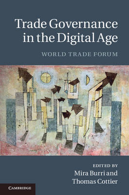 Trade Governance in the Digital Age: World Trade Forum (BOK)