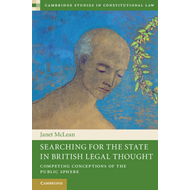 Searching for the State in British Legal Thought: Competing Conceptions of the Public Sphere (BOK)